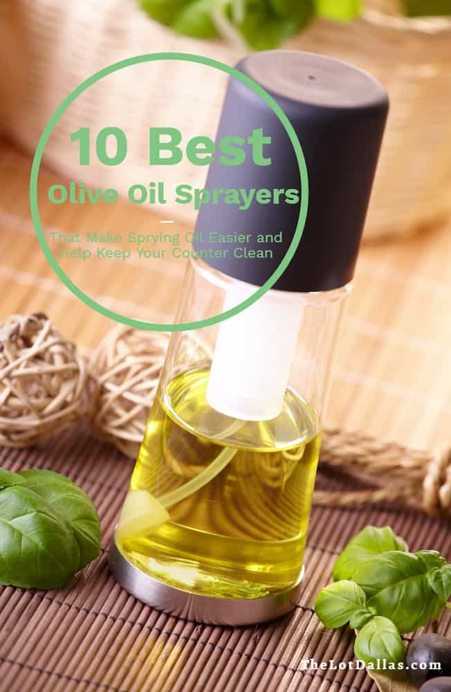 Best Olive Oil Sprayers 10, The Lot Dallas